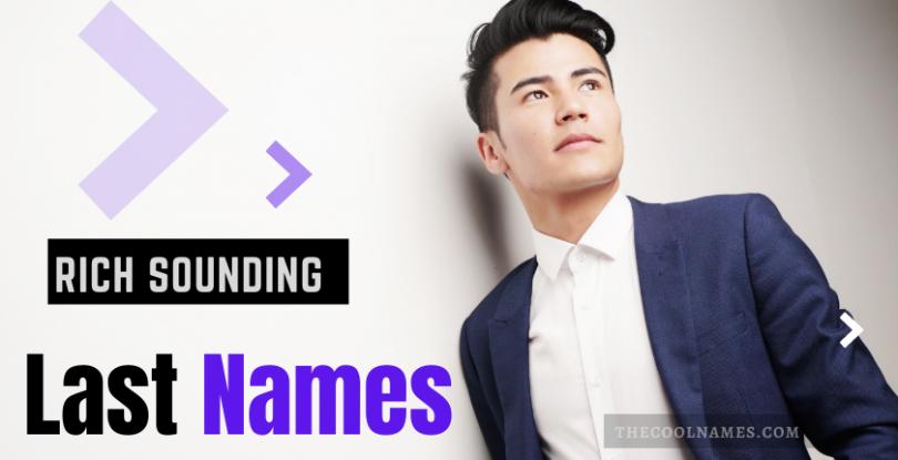 Rich Sounding Last Names